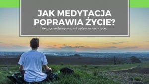 W jaki sposób medytacja pomaga podejmować lepsze decyzje w życiu?